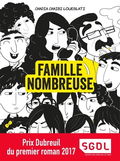 Famille nombreuse / Chadia Chaibi Loueslati  | LOUESLATI, Chadia - Auteur du texte