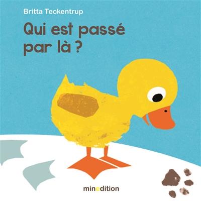 Qui est passé par là ? / Britta Teckentrup | Teckentrup, Britta (1969-....). Auteur