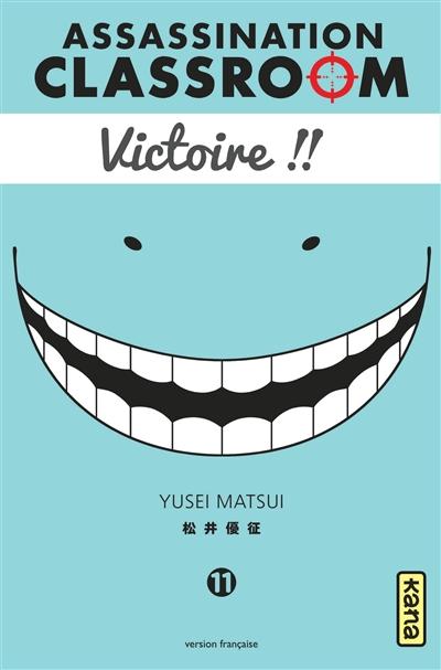 Assassination classroom. 11 / Yusei Matsui | Matsui, Yusei. Auteur