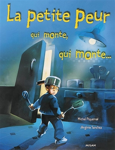 La petite peur qui monte, qui monte... / Michel Piquemal | Piquemal, Michel (1954-....). Auteur