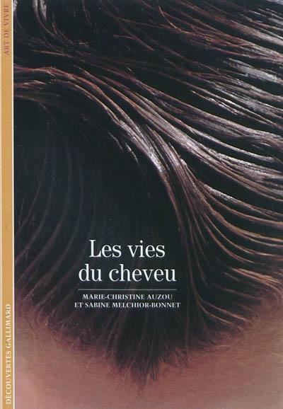 Les vies du cheveu