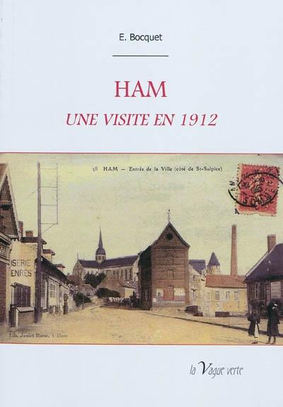Ham : une visite en 1912