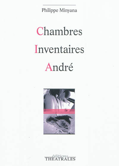Chambres. Inventaires. André