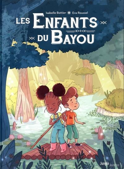 Les enfants du bayou. Vol. 1. Le rougarou