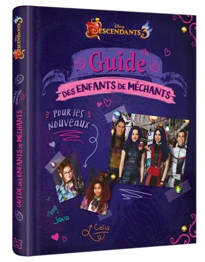 Descendants 3 : guide des enfants méchants