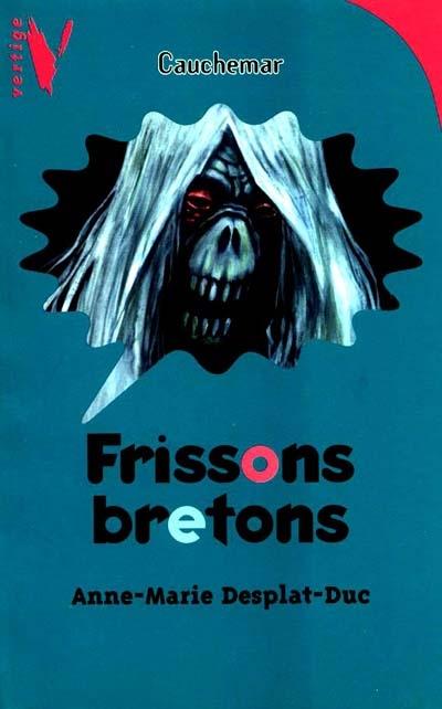 Frissons bretons / Anne-Marie Desplat-Duc... | Desplat-Duc, Anne-Marie