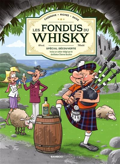 Les fondus du whisky