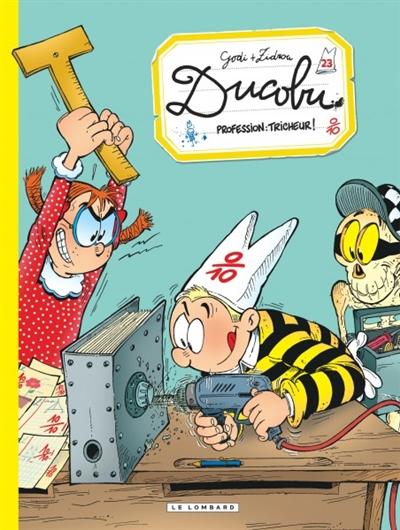 Profession tricheur ! / Godi + Zidrou   Godi, Bernard (1952-....). Auteur