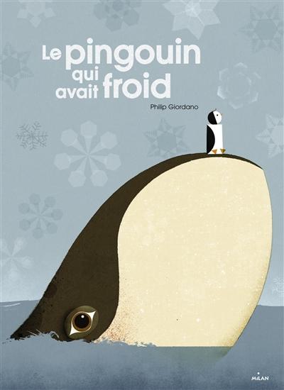pingouin qui avait froid (Le) | Giordano, Philip (1980-....). Auteur