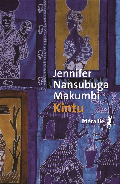 Kintu / Jennifer Nansubuga Makumbi | Jennifer Nansubuga Makumbi