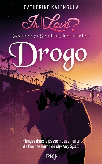 Is it love ? : Mystery Spell Chronicles. Vol. 1. Drogo