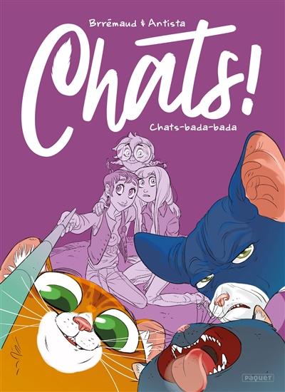 Chats !. Vol. 2. Chats bada-bada