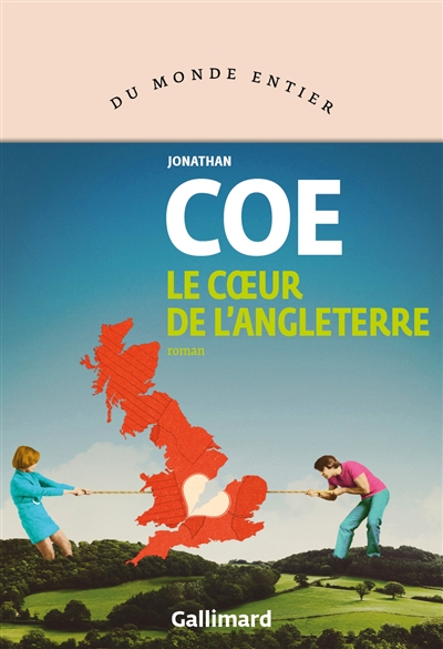 coeur de l'Angleterre (Le) : roman | Coe, Jonathan. Auteur