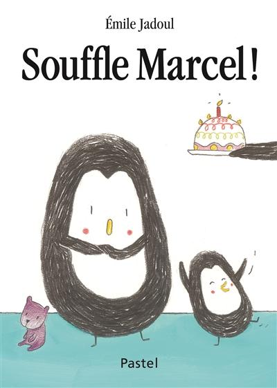 Souffle Marcel ! | Jadoul, Emile (1963-....). Auteur