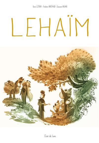 Lehaïm : histoires juives à travers le temps