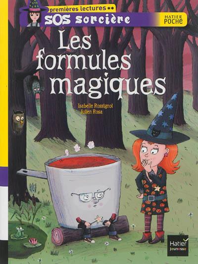 formules magiques (Les) | Rossignol, Isabelle (1965-....). Auteur