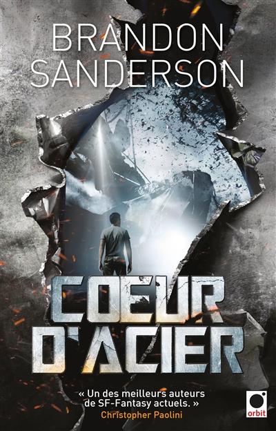 Coeur d'Acier | Sanderson, Brandon (1975-....). Auteur