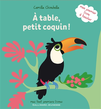 A table, petit coquin ! | Chincholle, Camille. Auteur