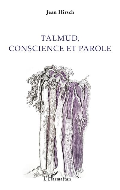 Talmud, conscience et parole