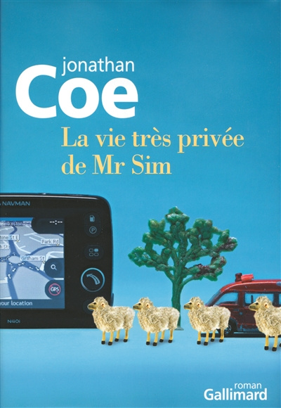 La vie très privée de Mr Sim / Jonathan Coe | Coe, Jonathan (1961-....). Auteur
