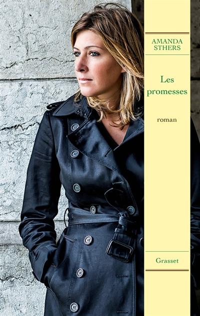 Les promesses | Sthers, Amanda (1978-....). Auteur