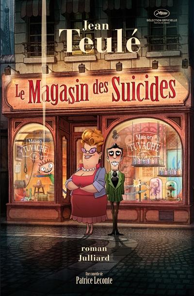 Le magasin des suicides / Jean Teulé | Teulé, Jean (1953-....)