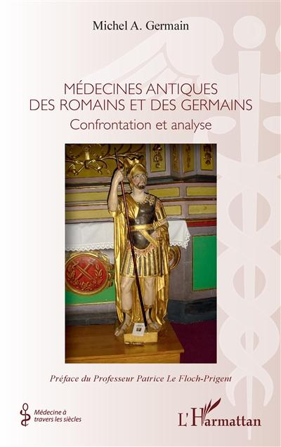 Médecines antiques des Romains et des Germains : confrontation et analyse
