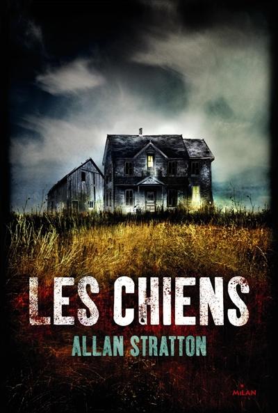 Les Chiens | Stratton, Allan (1951-....)