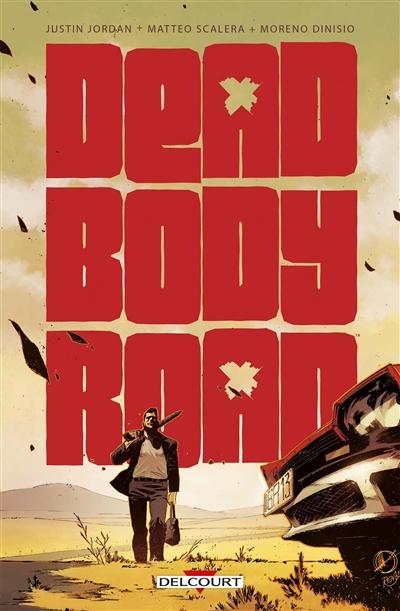 Couverture de : Dead body road