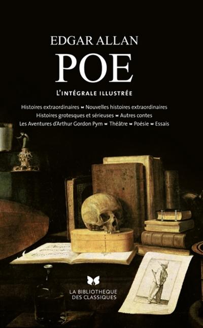 Oeuvres : Aventures d'Arthur Gordon Pym, Histoires extraordinaires, Nouvelles histoires extraordinaires... / Edgar Allan Poe | Poe, Edgar Allan (1809-1849). Auteur