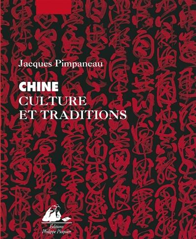 Chine culture et traditions | Pimpaneau, Jacques (1934-....)