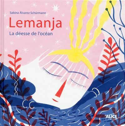 Couverture de : Lemanja : la déesse de l'océan