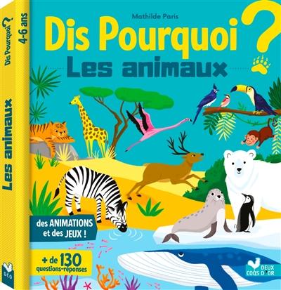 Les animaux : 4-6 ans