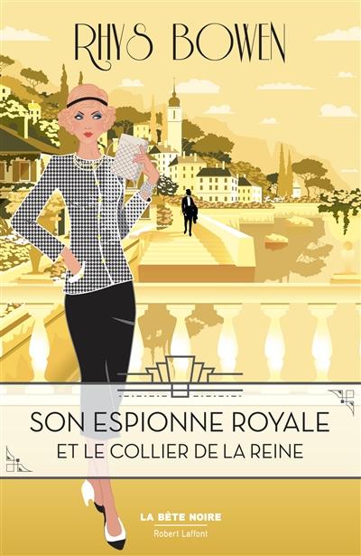 Son espionne royale. Vol. 5. Son espionne royale et le collier de la reine