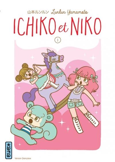 Ichiko et Niko. 1 | Yamamoto, Lunlun (1973-....). Auteur