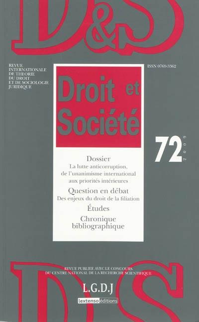 Droit et société, n° 72. La lutte anticorruption, de l'humanisme international aux priorités intérieures