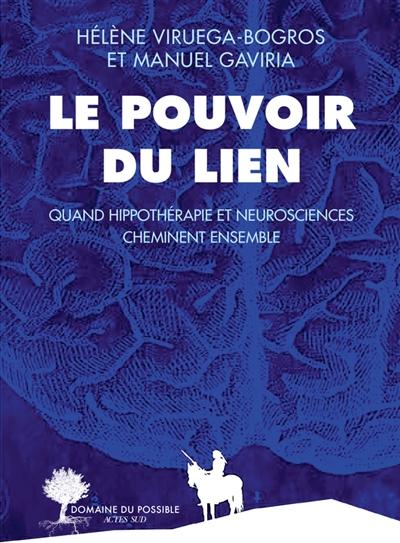 Le pouvoir du lien : quand hippothérapie et neurosciences cheminent ensemble