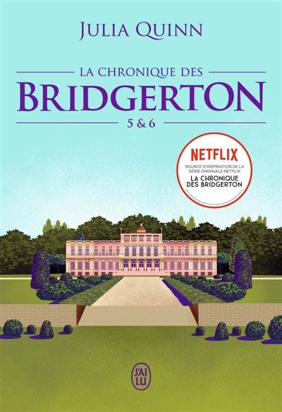 La chronique des Bridgerton. Vol. 5 & 6