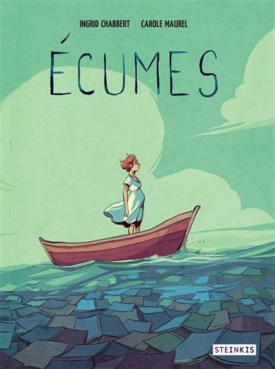 Ecumes / scénario Ingrid Chabbert | Chabbert, Ingrid. Auteur