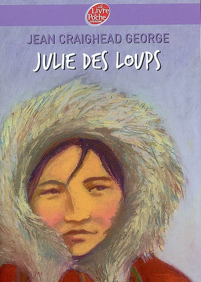 Julie des loups | George, Jean Craighead. Auteur