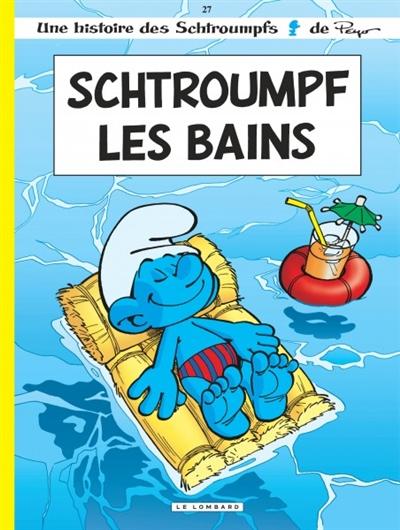 Schtroumpf les Bains / scénario, Alain Jost et Thierry Culliford   Jost, Alain (1955-....). Auteur