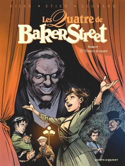 Les quatre de Baker Street. Vol. 9. Le dresseur de canaris