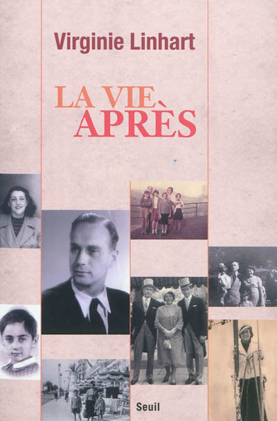 La vie après | Virginie Linhart (1966-....). Auteur