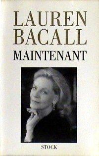 Maintenant | Lauren Bacall (1924-2014). Auteur