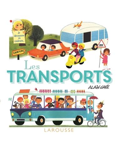 transports (Les) | Grée, Alain. Illustrateur