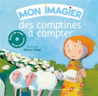 Mon imagier des comptines à compter | Tallec, Olivier (1970-....). Illustrateur