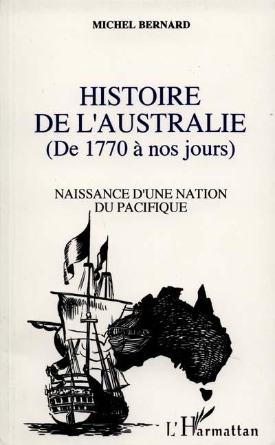 Histoire-de-l'Australie-de-1770-à-nos-jours-:-naisance-d'une-nation-du-Pacifique