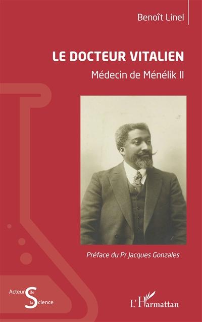 Le docteur Vitalien : médecin de Ménélik II