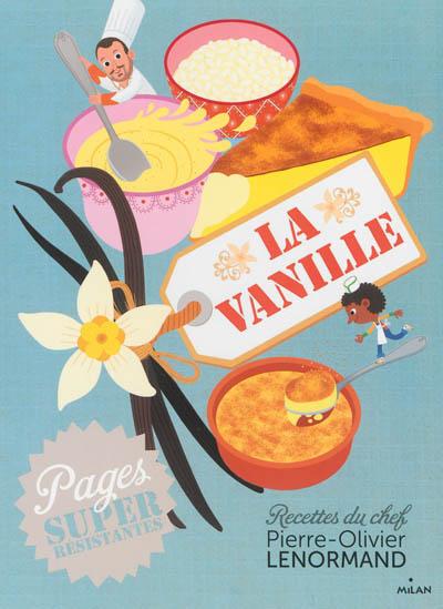 vanille (La) | Lenormand, Pierre-Olivier. Auteur