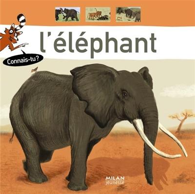 L' éléphant / textes de Sylvie Misslin | Misslin, Sylvie (1963-....). Auteur